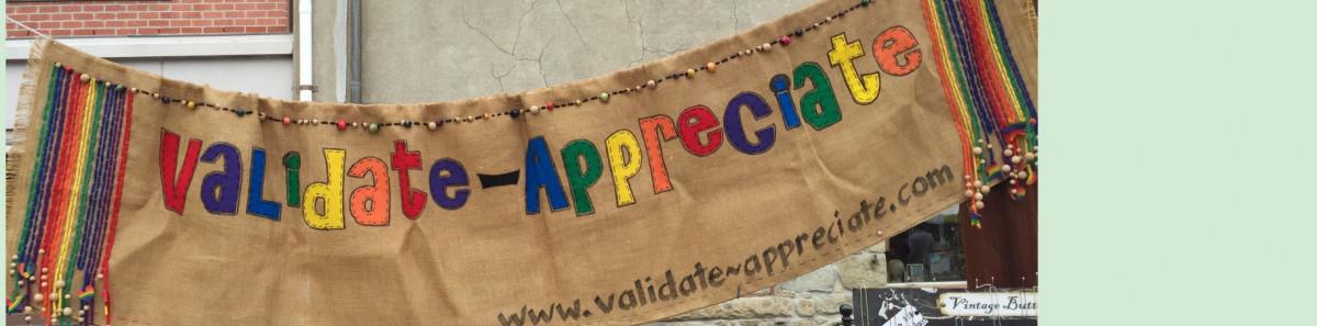 Validate~Appreciate